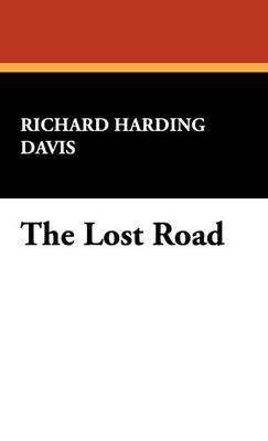 The Lost Road (Hardback)