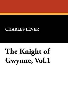 The Knight of Gwynne, Vol.1 (Paperback)