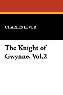 The Knight of Gwynne, Vol.2 (Paperback)