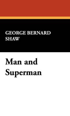 Man and Superman (Hardback)