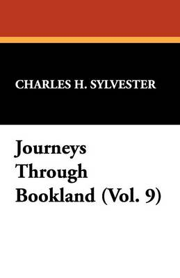 Journeys Through Bookland (Vol. 9) (Paperback)