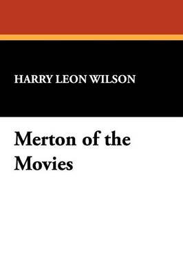 Merton of the Movies (Paperback)