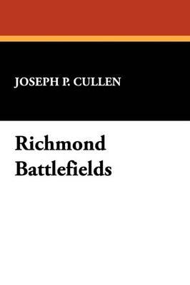 Richmond Battlefields (Paperback)
