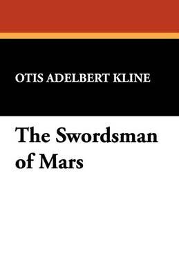 The Swordsman of Mars (Paperback)