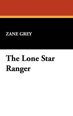 The Lone Star Ranger (Hardback)