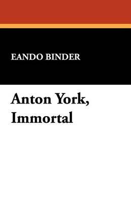 Anton York, Immortal (Paperback)