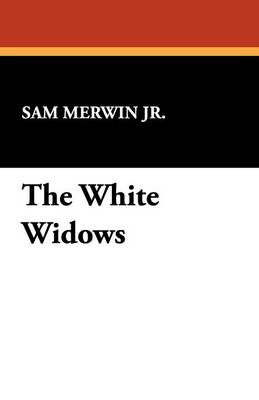 The White Widows (Paperback)