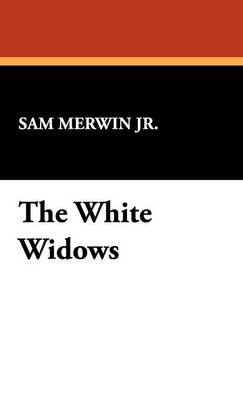 The White Widows (Hardback)