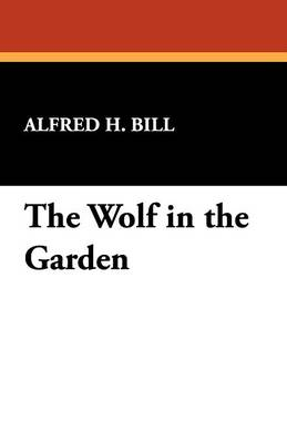The Wolf in the Garden (Paperback)
