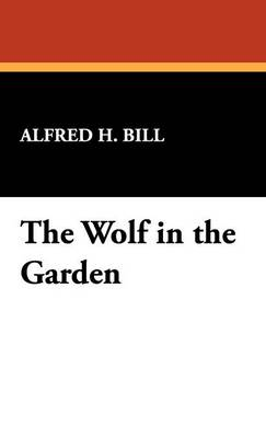 The Wolf in the Garden (Hardback)