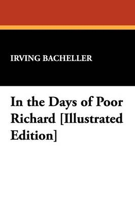 In the Days of Poor Richard [Illustrated Edition] (Paperback)