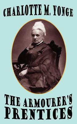 The Armourer's Prentices (Hardback)