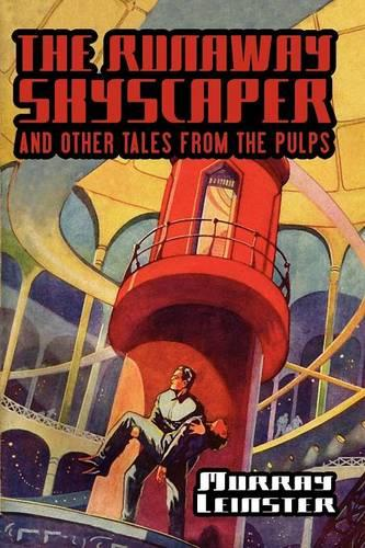 The Runaway Skyscraper and Other Tales from the Pulps - Wildside Classics (Paperback)