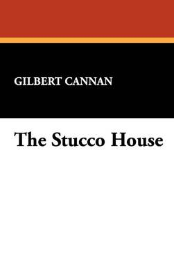 The Stucco House (Hardback)