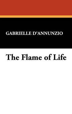 The Flame of Life (Hardback)