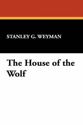 The House of the Wolf (Hardback)