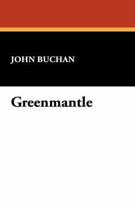 Greenmantle (Paperback)