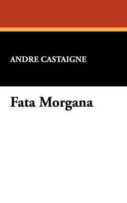 Fata Morgana (Hardback)