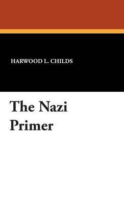 The Nazi Primer (Hardback)