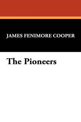 The Pioneers (Paperback)