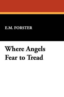 Where Angels Fear to Tread (Paperback)
