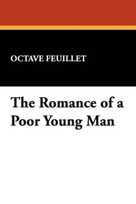 The Romance of a Poor Young Man (Paperback)
