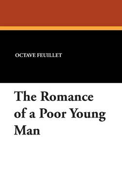 The Romance of a Poor Young Man (Hardback)