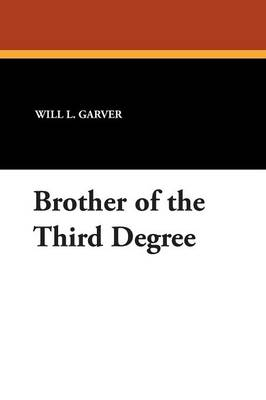 Brother of the Third Degree (Paperback)
