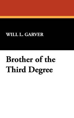 Brother of the Third Degree (Hardback)