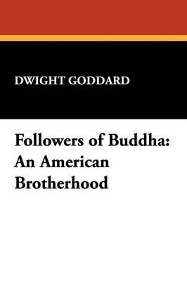 Followers of Buddha: An American Brotherhood (Paperback)