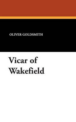 Vicar of Wakefield (Hardback)