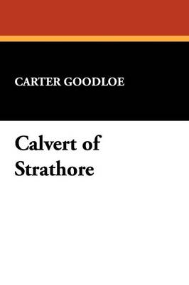 Calvert of Strathore (Paperback)