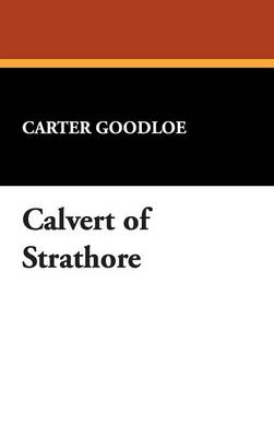 Calvert of Strathore (Hardback)