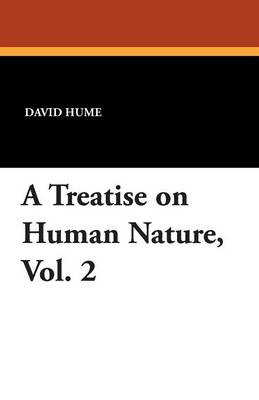 A Treatise on Human Nature, Vol. 2 (Paperback)
