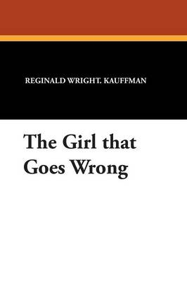 The Girl That Goes Wrong (Paperback)