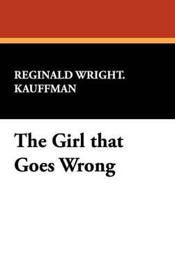 The Girl That Goes Wrong (Hardback)