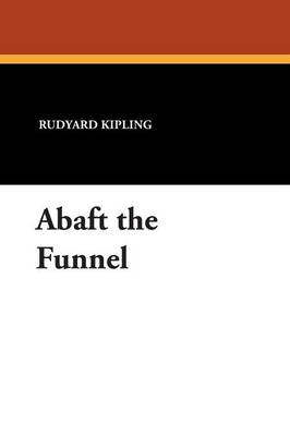 Abaft the Funnel (Paperback)