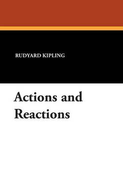 Actions and Reactions (Hardback)