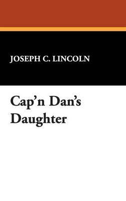 Cap'n Dan's Daughter (Hardback)