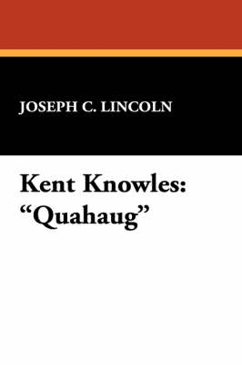 Kent Knowles: Quahaug (Paperback)