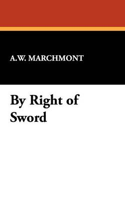 By Right of Sword (Hardback)