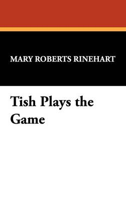 Tish Plays the Game (Hardback)