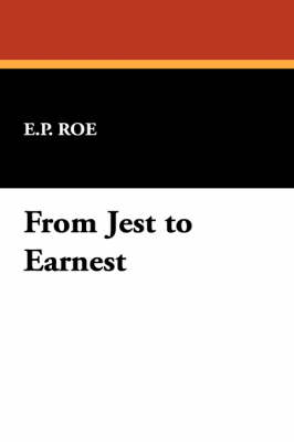 From Jest to Earnest (Paperback)