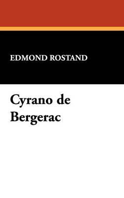 Cyrano de Bergerac (Hardback)