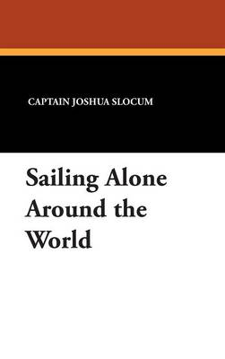 Sailing Alone Around the World (Hardback)