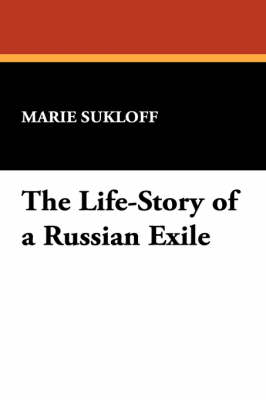 The Life-Story of a Russian Exile (Paperback)