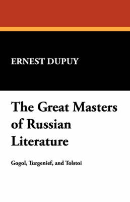 The Great Masters of Russian Literature (Paperback)
