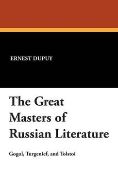 The Great Masters of Russian Literature (Hardback)