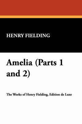 Amelia (Parts 1 and 2) (Paperback)