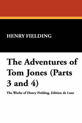 The Adventures of Tom Jones (Parts 3 and 4) (Paperback)